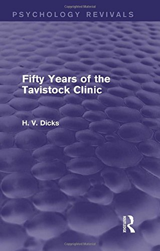 Fifty Years of the Tavistock Clinic (Psychology Revivals)
