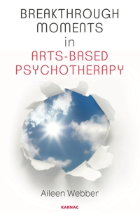 Breakthrough Moments in Arts-Based Psychotherapy