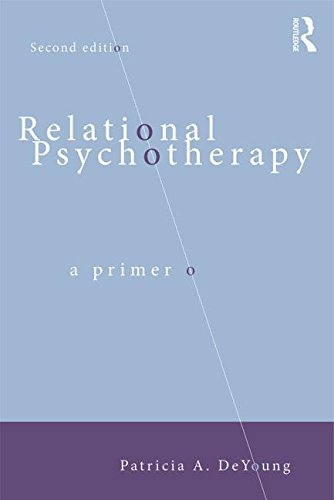 Relational Psychotherapy: A Primer: Second Edition