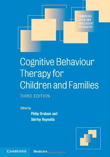 Cognitive Behaviour Therapy for Children and Families: Third Edition