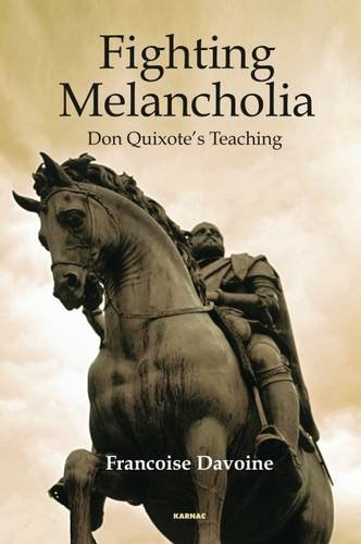 Fighting Melancholia: Don Quixote's Teaching