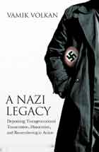 A Nazi Legacy: Depositing, Transgenerational Transmission, Dissociation, and Remembering Through Action