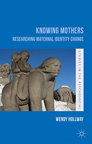 Knowing Mothers: Researching Maternal Identity Change