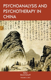 Psychoanalysis and Psychotherapy in China: Volume 1