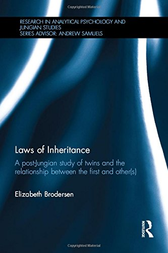 Laws of Inheritance: A Post-Jungian Study of Twins and the Relationship Between the First and Other(S)