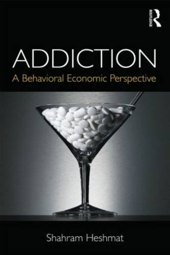 Addiction: A Behavioral Economic Perspective