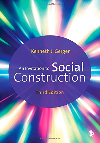 An Invitation to Social Construction: Third Edition