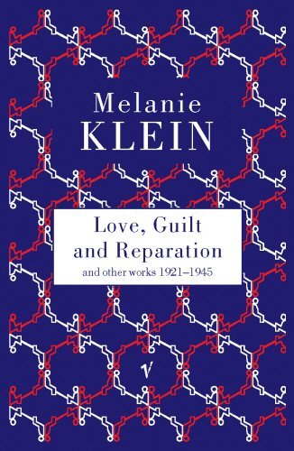 Love, Guilt and Reparation