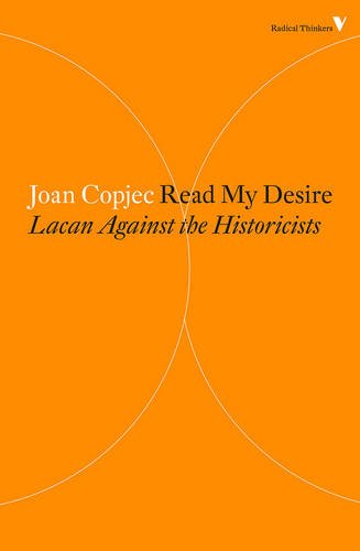 Read My Desire: Lacan Against the Historicists