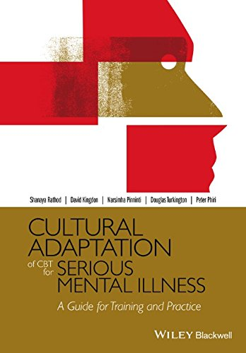 Cultural Adaptation of CBT for Serious Mental Illness: A Guide for Training and Practice