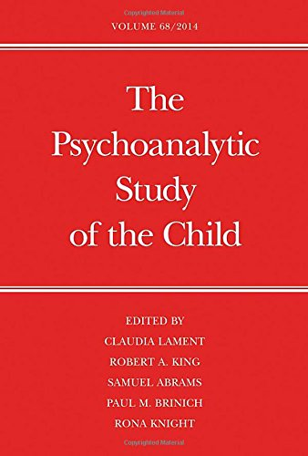 The Psychoanalytic Study of the Child: Volume 68