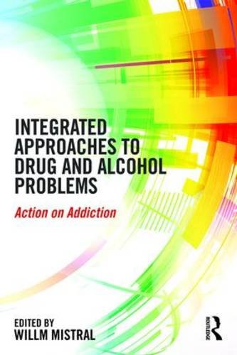 Integrated Approaches to Drug and Alcohol Problems: Action on Addiction