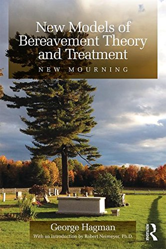 New Models of Bereavement Theory and Treatment: New Mourning