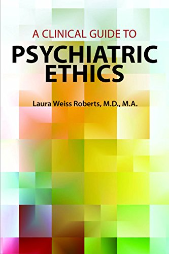 Clinical Guide to Psychiatric Ethics