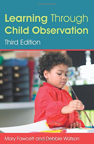 Learning Through Child Observation: Third Edition