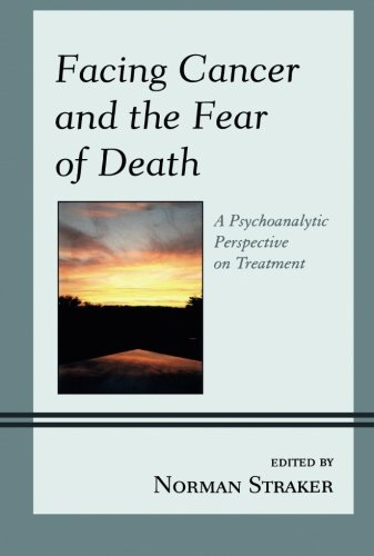Facing Cancer and the Fear of Death: A Psychoanalytic Perspective on Treatment