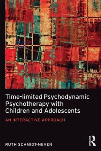 Time-Limited Psychodynamic Psychotherapy with Children and Adolescents: An Interactive Approach