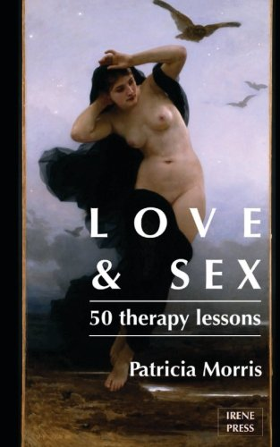 Love and Sex: Fifty Therapy Lessons