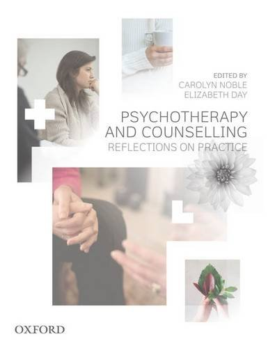Psychotherapy and Counselling: Reflections on Practice