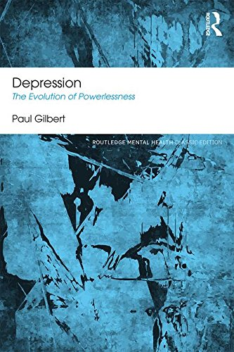 Depression: The Evolution of Powerlessness: Classic Edition