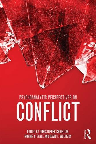 Psychoanalytic Perspectives on Conflict: A Critical Reassessment