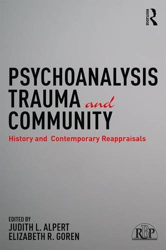 Psychoanalysis, Trauma and Community: History and Contemporary Reappraisals