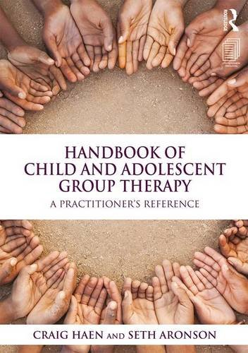 Handbook of Child and Adolescent Group Therapy: A Practitioner's Reference