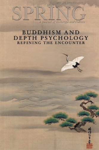 Spring Journal, Vol. 89, Spring 2013: Buddhism and Depth Psychology: Refining the Encounter