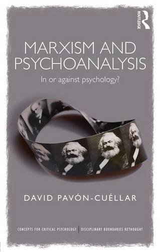 Marxism and Psychoanalysis: In or Against Psychology?