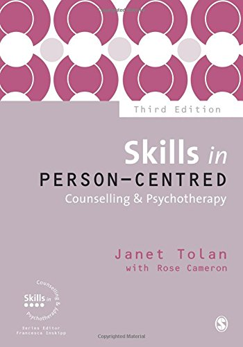 Skills in Person-Centred Counselling and Psychotherapy: Third Edition