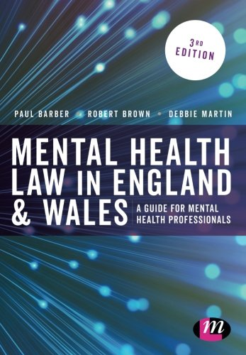Mental Health Law in England and Wales: A Guide for Mental Health Professionals