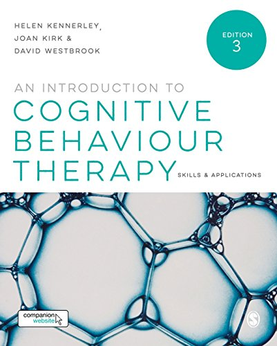 An Introduction to Cognitive Behaviour Therapy: Skills and Applications: Third Edition