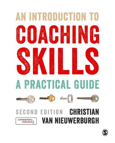 An Introduction to Coaching Skills: A Practical Guide: Second Edition