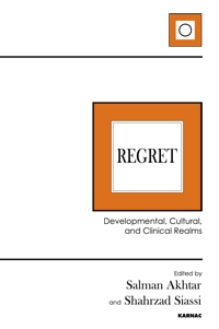 Regret: Developmental, Cultural, and Clinical Realms