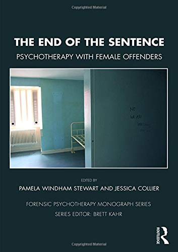 The End of the Sentence: The Future of Psychotherapy with Female Offenders