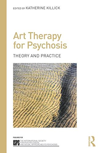 Art Therapy for Psychosis: Theory and Practice