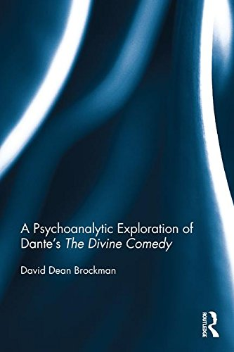 A Psychoanalytic Exploration of Dante's the Divine Comedy