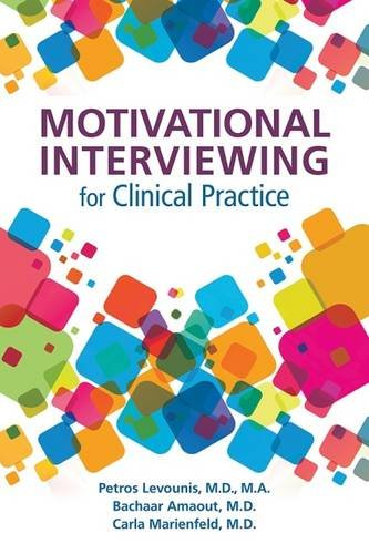 Motivational Interviewing for Clinical Practice