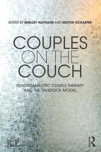 Couples on the Couch: Psychoanalytic Couple Psychotherapy and the Tavistock Model