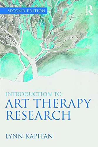 An Introduction to Art Therapy Research: Second Edition