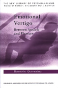 Emotional Vertigo: Between Anxiety and Pleasure