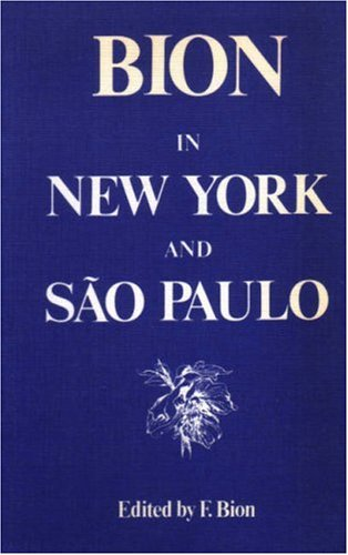 Bion in New York and Sao Paulo