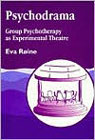 Psychodrama: Group psychotherapy as experimental theatre