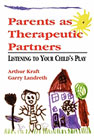Parents as therapeutic partners: Listening to your child's play