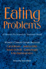 Eating Problems: A Feminist Psychoanalytic Treatment Model