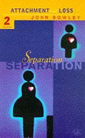 Separation: Attachment and Loss: Volume 2