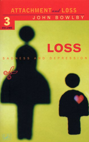 Loss: Attachment and Loss: Volume 3