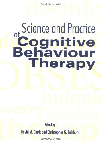 The Science and Practice of Cognitive Behaviour Therapy