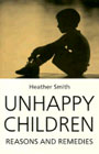 Unhappy children: Reasons and remedies