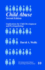 Child abuse - Implications for child development and psychopathology
